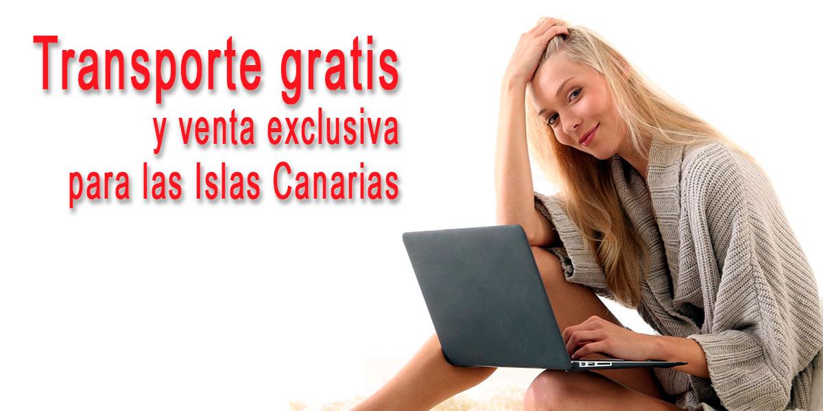 Transporte gratis y venta exclusiva para las Islas Canarias